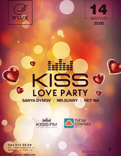 KISS LOVE PARTY @ D*Lux, Киев