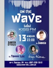 On The Wave by KISS FM @ Nivki Hall, Киев