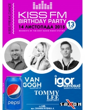 KISS FM Birthday Party @ Saxon, Київ