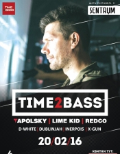 Time2Bass @ Sentrum, Киев