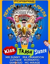 KISS.TRASH.DANCE @ Forsage, Киев