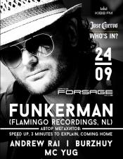 Funkerman @ Forsage, Киев