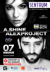 A.Shine, Alex Project @ Sentrum, Киев