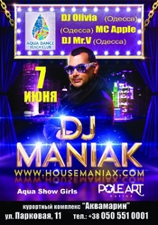 DJ Maniak @ Aqua Dance Beach Club, Севастополь