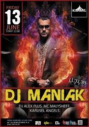 DJ Maniak @ KaruseL club, Киев