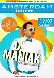 DJ Maniak @ AMSTERDAM, Евпатория