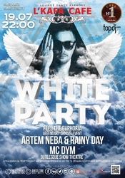 Artem Neba @ White Party, L'KAFA, Киев
