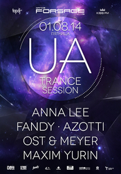 UA Trance Session @ Forsage, Киев