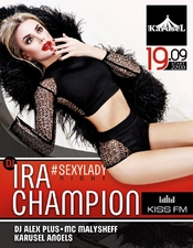 Ira Champion @ KaruseL club, Киев