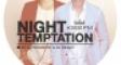 Night Temptation # 105 2017-04-10