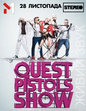 Quest Pistols Show @ Stereoplaza (Киев)