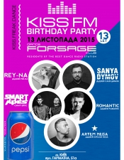 KISS FM Birthday Party @ Forsage, Київ
