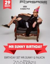 Mr.Sunny HAPPY BIRTHDAY @ Forsage, Киев