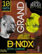Grand Opening (w/ D-Nox) @ Mozgi Bar, Киев