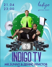 MR.Sunny @ INDIGO ambitious project, Киев