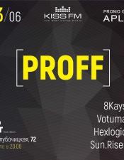 Proff @ К.Point, Киев