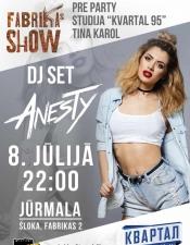 DJ Anesty @ Fabrikas show, Jurmala, Latvia
