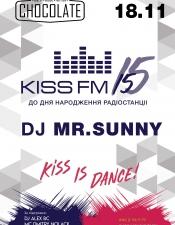 Kiss FM Birthday`15, DJ Mr Sunny @ Сhocolate, Біла Церква