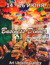 Business Dinner by Design @Art Ukraine Gallery, Київ