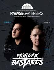 Mordax Bastards @Pasage Gartenberg, Івано-Франківськ