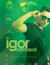 Igor Samosud @ЕЖ Party Bar, Миколаїв