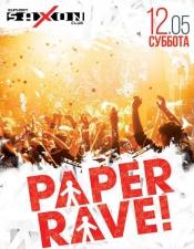 PAPER RAVE! @Saxon, Київ