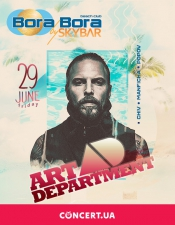 Art Department (Canada) @Bora Bora by Skybar, Київ