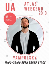 Yampolsky @Atlas Weekend, Burn Brand Stage, Київ