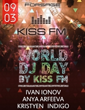World DJ Day by KISS FM @Forsage, Київ
