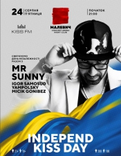 MR. Sunny, Igor Samosud, Yampolsky, Micik Gonibez @INDEPEND KISS DAY Малевич, Львів