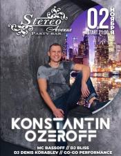 Konstantin Ozeroff @Stereo, Одеса