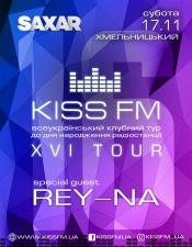 KISS FM XVI TOUR @SAXAR, Хмельницький