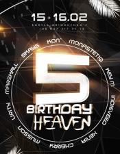 5 Birthday @Heaven, Київ