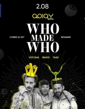Apiay with Who Made Who @ ЮБК, Київ