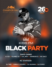 KISS FM Black Party @ Champion Hall, Київ