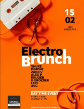 Electro Brunch @ Sungrilla Club, Київ