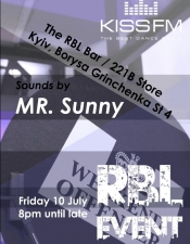 MR.Sunny @ The RBL Event/221B Sore, Kyiv.