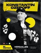 Konstantin Ozeroff @ Versalles, Луцьк