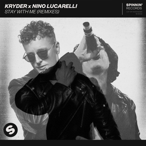 Kryder & Nino Lucarelli - Stay With Me (Still Young Rmx)