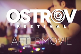 OSTROV FESTIVAL 2015 : Official aftermovie