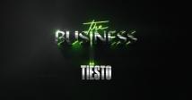 Довгоочікуваний новий синг Tiesto - «The Business»