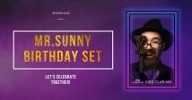 MR.Sunny відіграє Birthday Set в KISS.CLUB.MIX