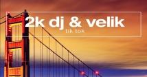 2K DJ випустив новий трек Tik Tok