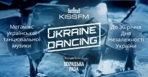 KISS FM та КОZАЦЬКА РАDА презентують – UKRAINE DANCING Independence!