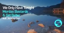 We Only Have Tonight - новий хіт від резидентів KISS FM