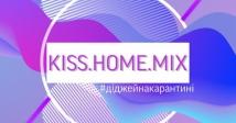 KISS. HOME. MIX. з DJ Yampolsky