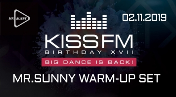 Warm-Up Set @ KISS FM Birthday XVII