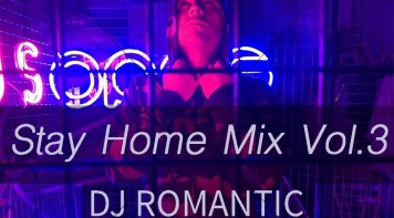 Stay Home Mix Vol.3