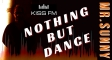 Nothing But Dance #02